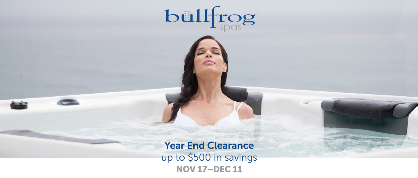 Bullfrog spas yearend clearance at Ideal Floors
